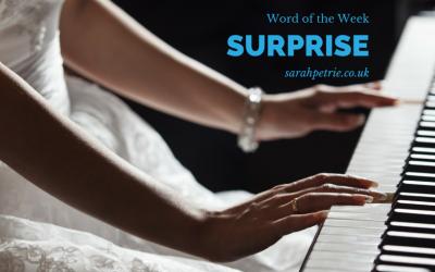 Word of the Week – #3 Surprise!